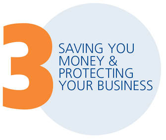 Saving You Money & Protecting Your Business