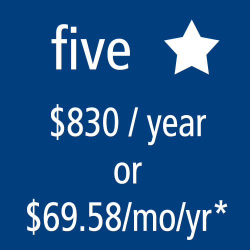 5 Star Level Membership: $830/yr or $69.58/mo/yr*